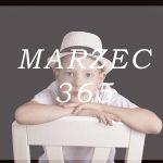 MARZEC 365
